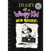 Diary of a Wimpy Kid #10: Old School (First Book Special Edition)
