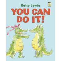 You Can Do It! (I Like to Read)